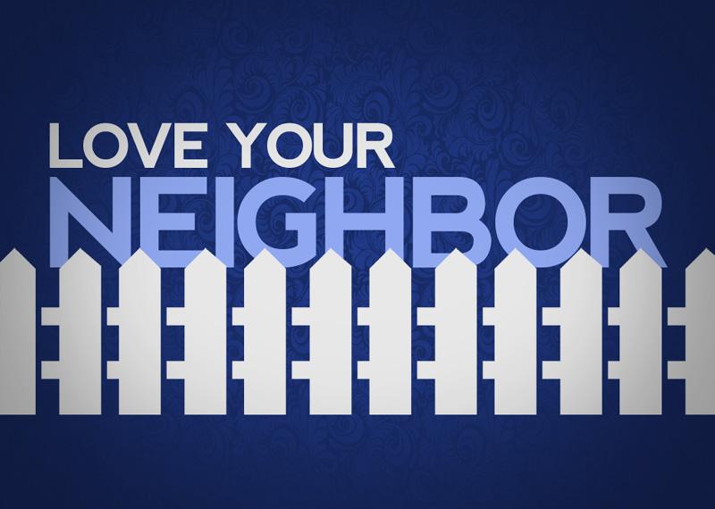 Neighbor love