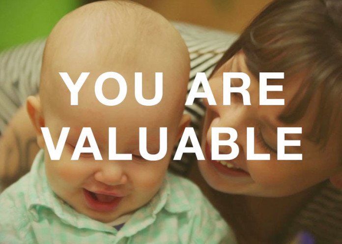 Remember that you are valuable