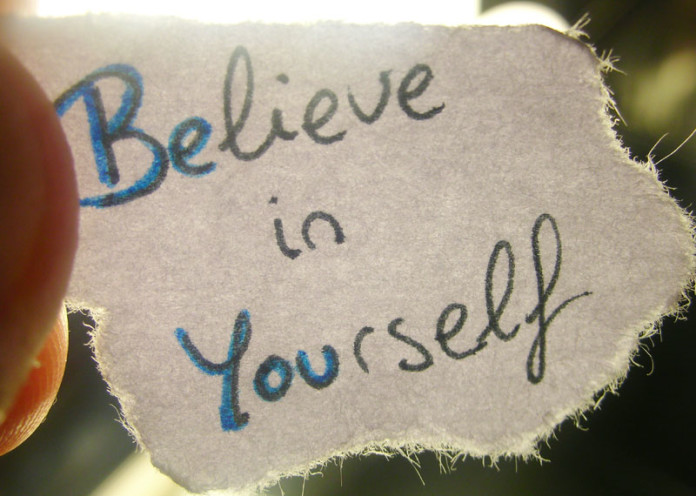 Believe yourself and him