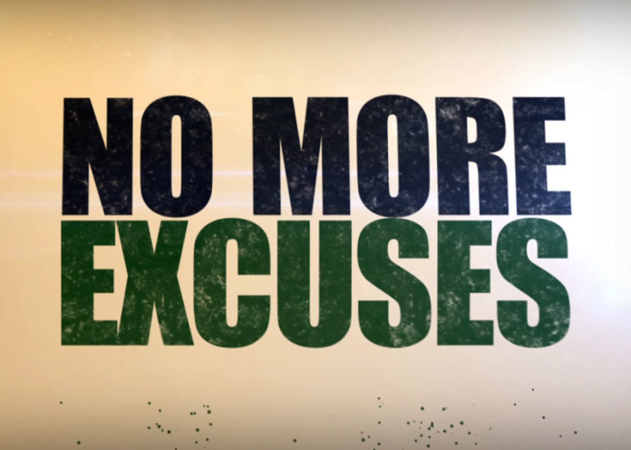 Don't look for excuses