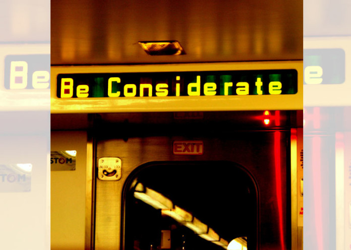 Be considerate