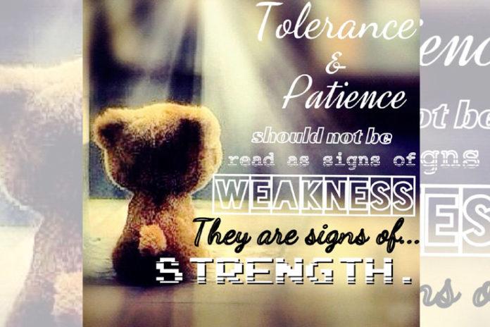Patience & Tolerance