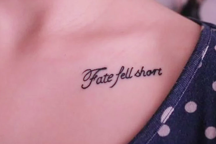 'Fate Fell Short' Tattoo