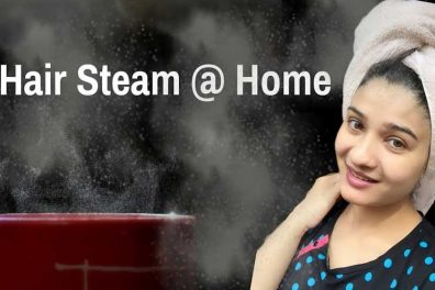 5 Effective Methods of Hair Steaming At Home