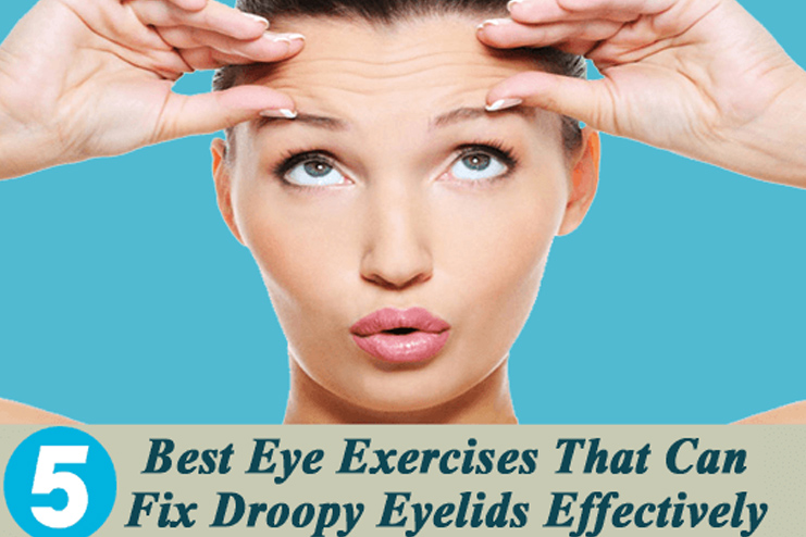 exercises to get rid from drooping eyelids